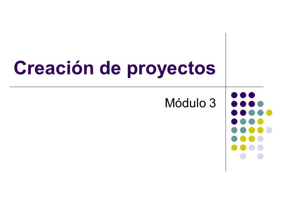 Creación de proyectos Módulo 3