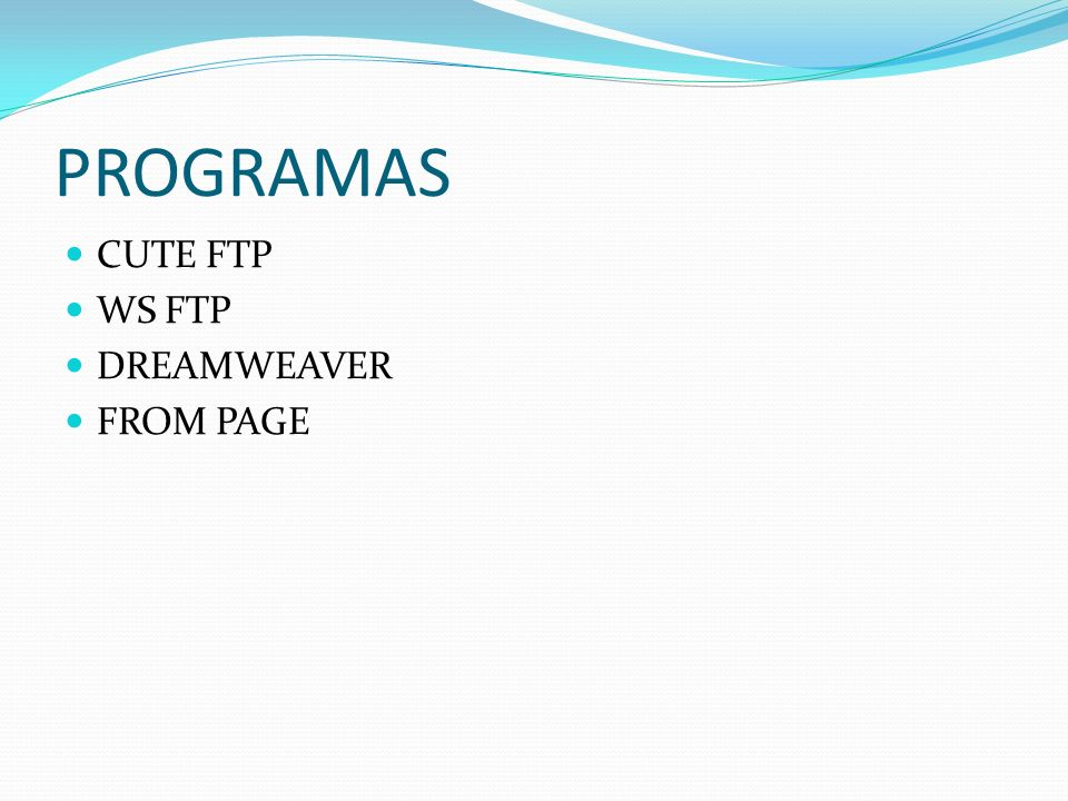 PROGRAMAS CUTE FTP WS FTP DREAMWEAVER FROM PAGE