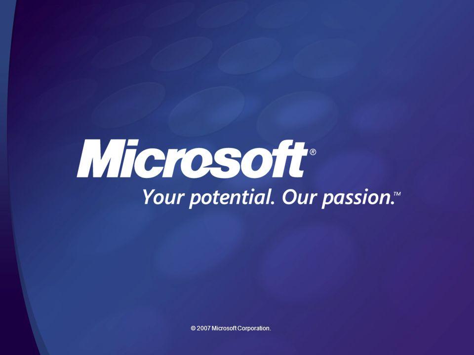 © 2007 Microsoft Corporation.