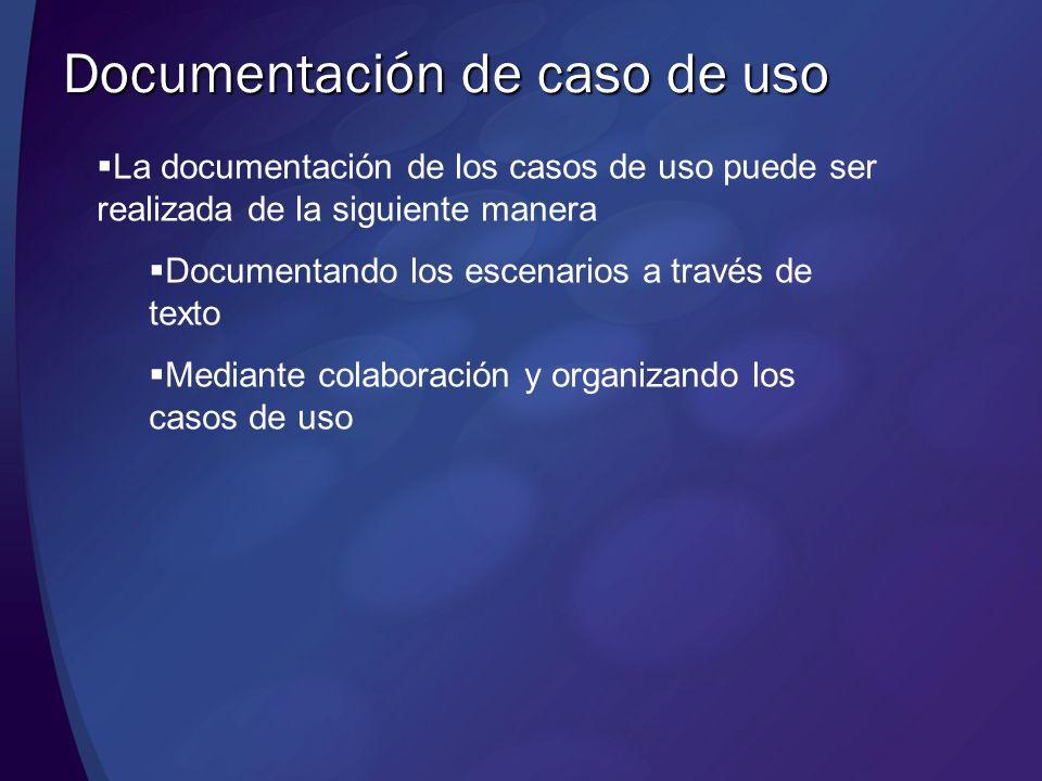 Documentación de caso de uso La documentación de los casos de uso puede ser realizada de la siguiente manera Documentando los escenarios a través de t