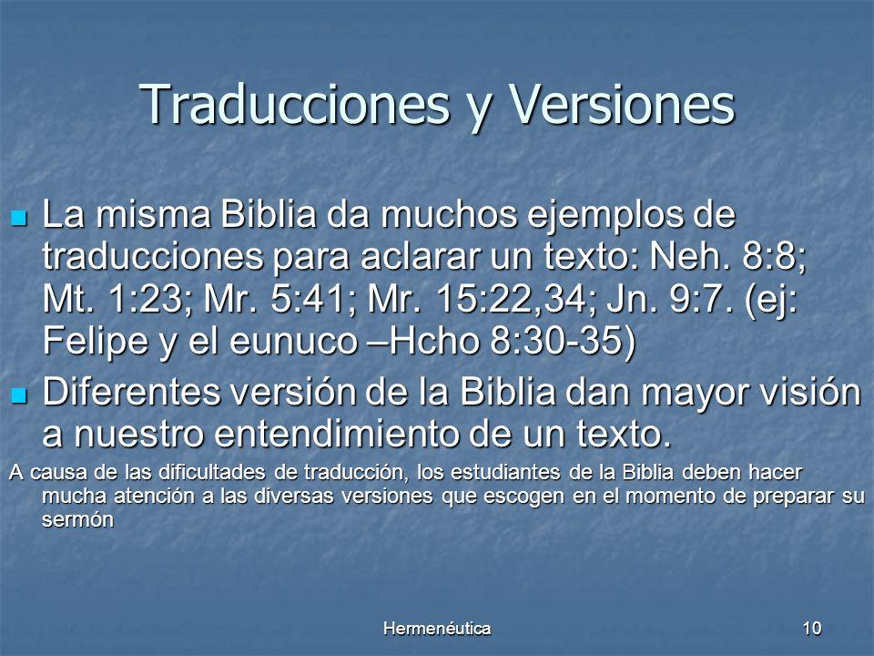 Hermenéutica9 LA CRITICA TEXTUAL Hay pequeñas variaciones entre los antiguos manuscritos bíblicos. Hay pequeñas variaciones entre los antiguos manuscr