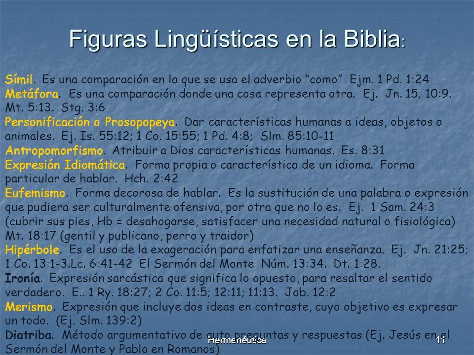 Hermenéutica10 Traducciones y Versiones La misma Biblia da muchos ejemplos de traducciones para aclarar un texto: Neh. 8:8; Mt. 1:23; Mr. 5:41; Mr. 15