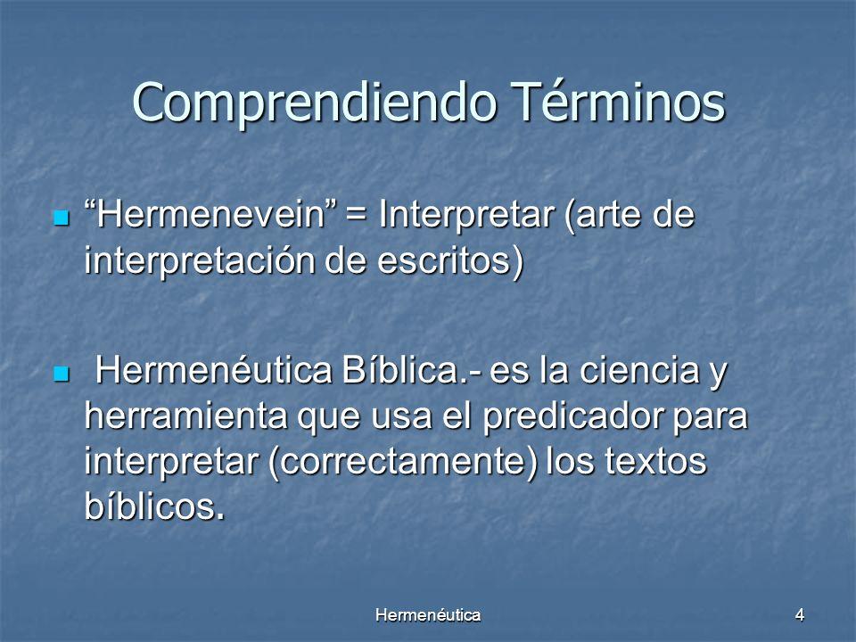 Hermenéutica3 TABULA RASA!! Nadie se acerca a la Biblia con la mente vacía. Son los conocimientos previos que se tiene de ella que motivan (hacen posi