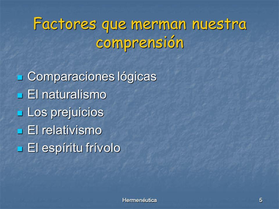 Hermenéutica4 Comprendiendo Términos Hermenevein = Interpretar (arte de interpretación de escritos) Hermenevein = Interpretar (arte de interpretación