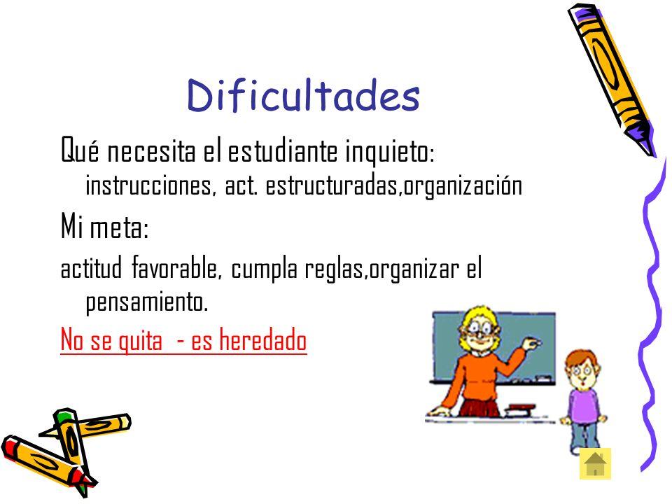 Dificultades que no se ven 1.Deficit de atención 2.Dificultades en el aprendizaje 3.Dificultades de Conducta 4.Disc. Cogntiva Son condiciones neurolog