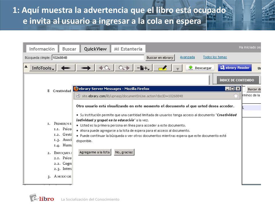 1: Aquí muestra la advertencia que el libro está ocupado e invita al usuario a ingresar a la cola en espera