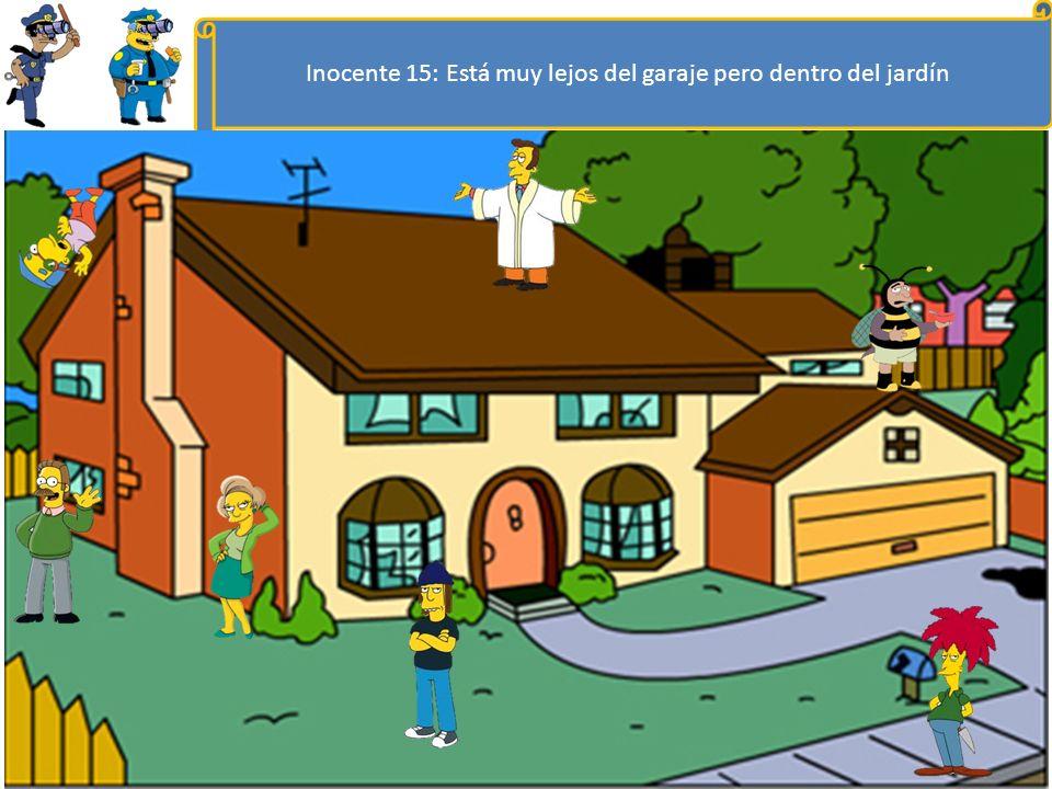 Inocente 14: Está delante de la puerta del garaje