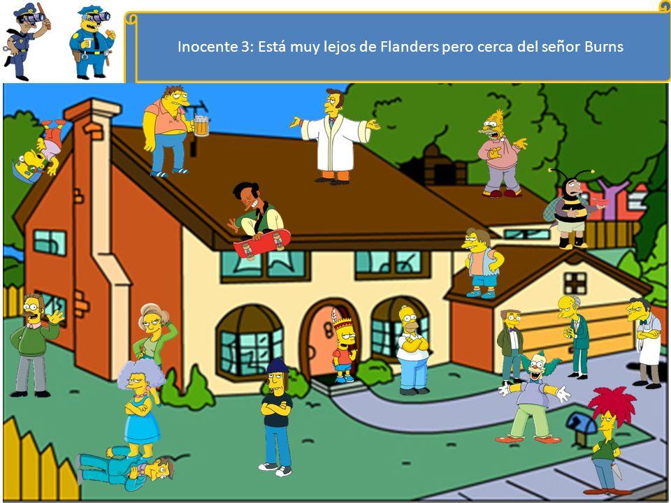 Inocente 3: Está muy lejos de Flanders pero cerca del señor Burns