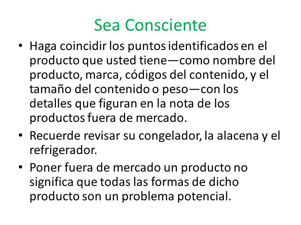 Sea Consciente Haga coincidir los puntos identificados en el producto que usted tienecomo nombre del producto, marca, códigos del contenido, y el tama