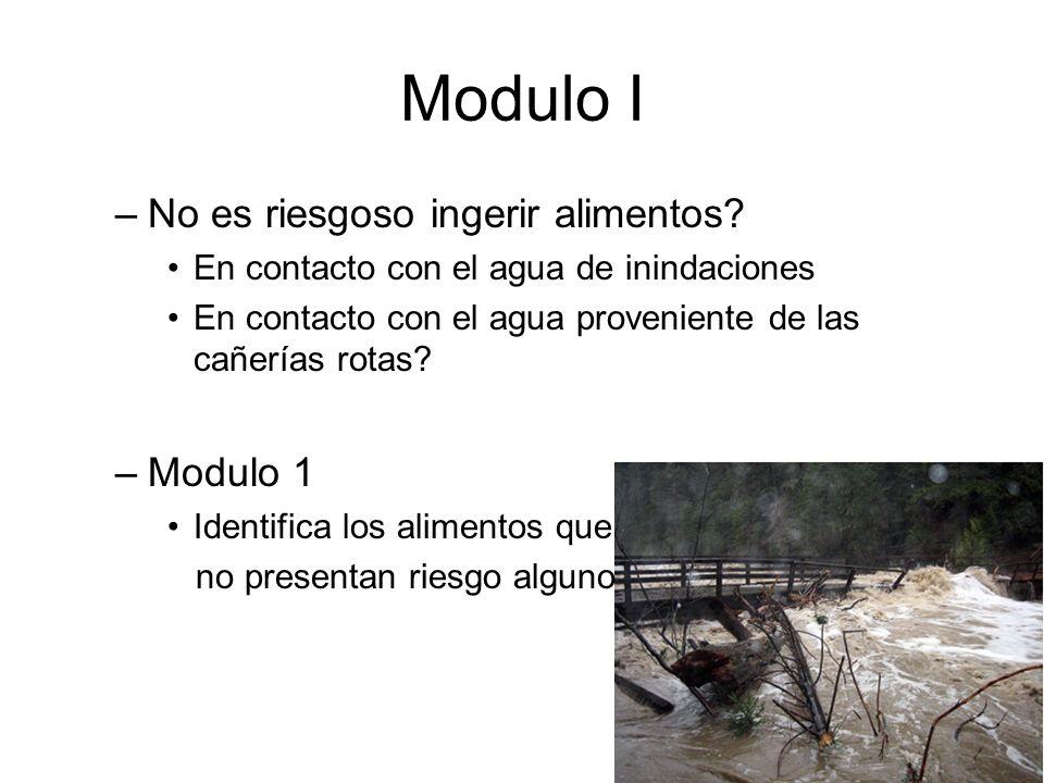 Modulo I –No es riesgoso ingerir alimentos.