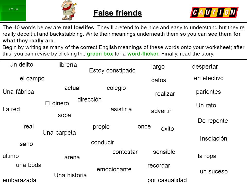 False friends The 40 words below are real lowlifes.