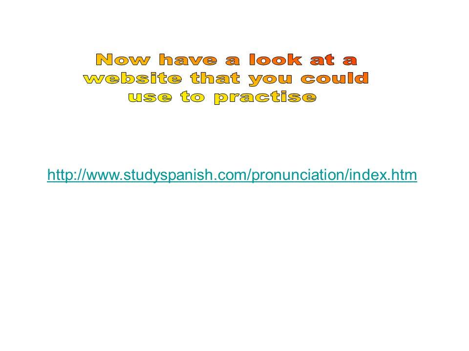 http://www.studyspanish.com/pronunciation/index.htm