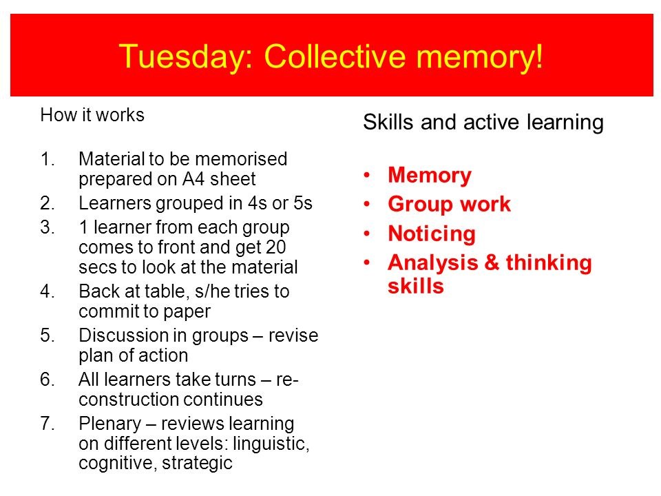 Tuesday: Collective memory.