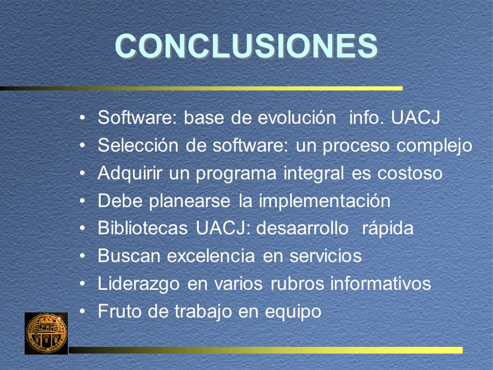 CONCLUSIONES Software: base de evolución info.