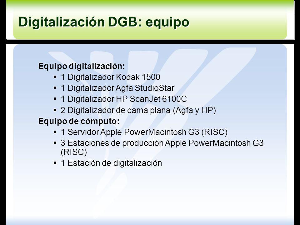 Equipo digitalización: 1 Digitalizador Kodak 1500 1 Digitalizador Agfa StudioStar 1 Digitalizador HP ScanJet 6100C 2 Digitalizador de cama plana (Agfa