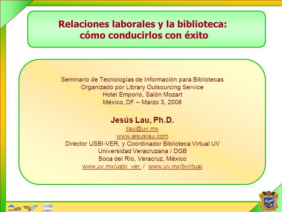 Seminario de Tecnologías de Información para Bibliotecas Organizado por Library Outsourcing Service Hotel Emporio, Salón Mozart México, DF – Marzo 3,