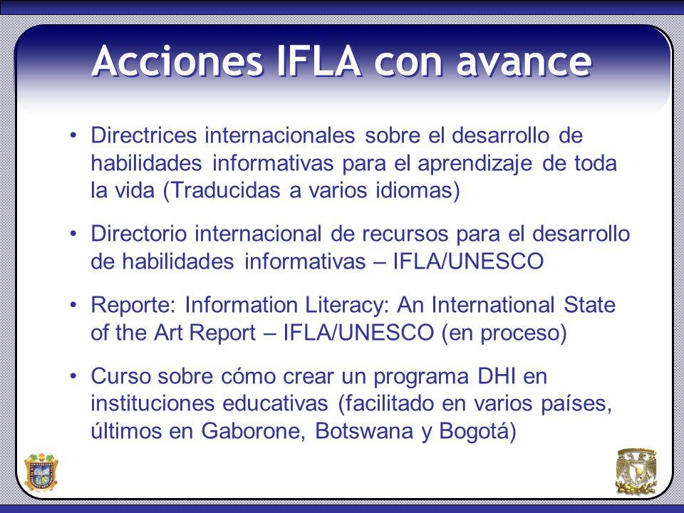 5 Acciones IFLA con avance Directrices internacionales sobre el desarrollo de habilidades informativas para el aprendizaje de toda la vida (Traducidas