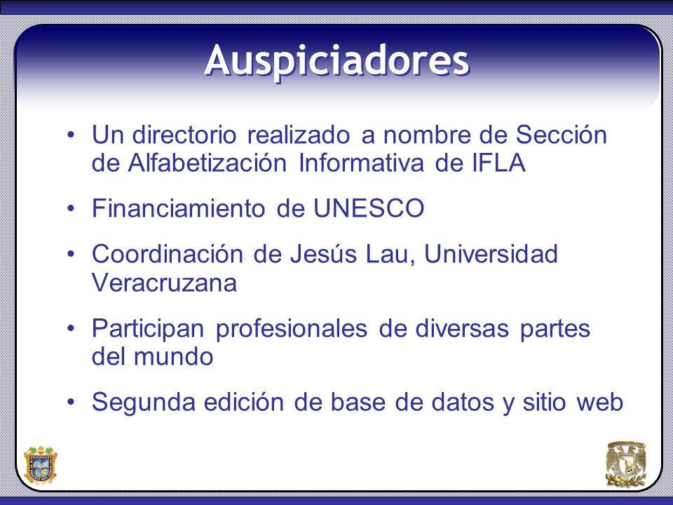9 Auspiciadores Un directorio realizado a nombre de Sección de Alfabetización Informativa de IFLA Financiamiento de UNESCO Coordinación de Jesús Lau,