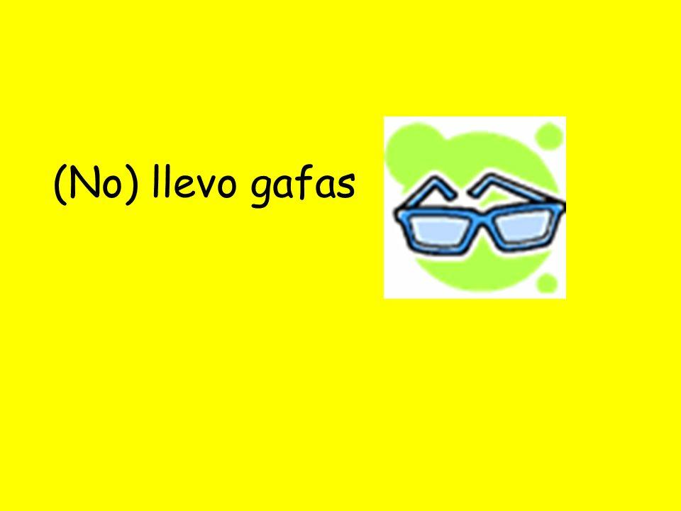 (No) llevo gafas