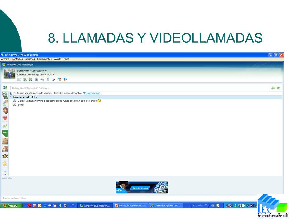 8. LLAMADAS Y VIDEOLLAMADAS