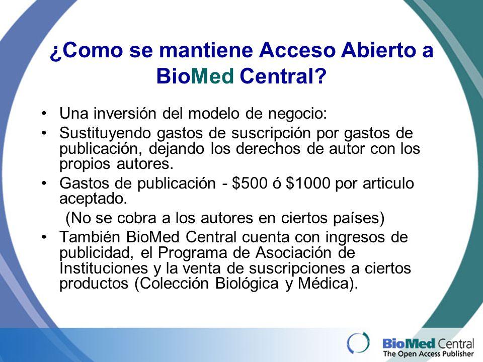 ¿Como se mantiene Acceso Abierto a BioMed Central.