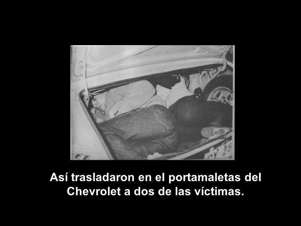 Así trasladaron en el portamaletas del Chevrolet a dos de las víctimas.