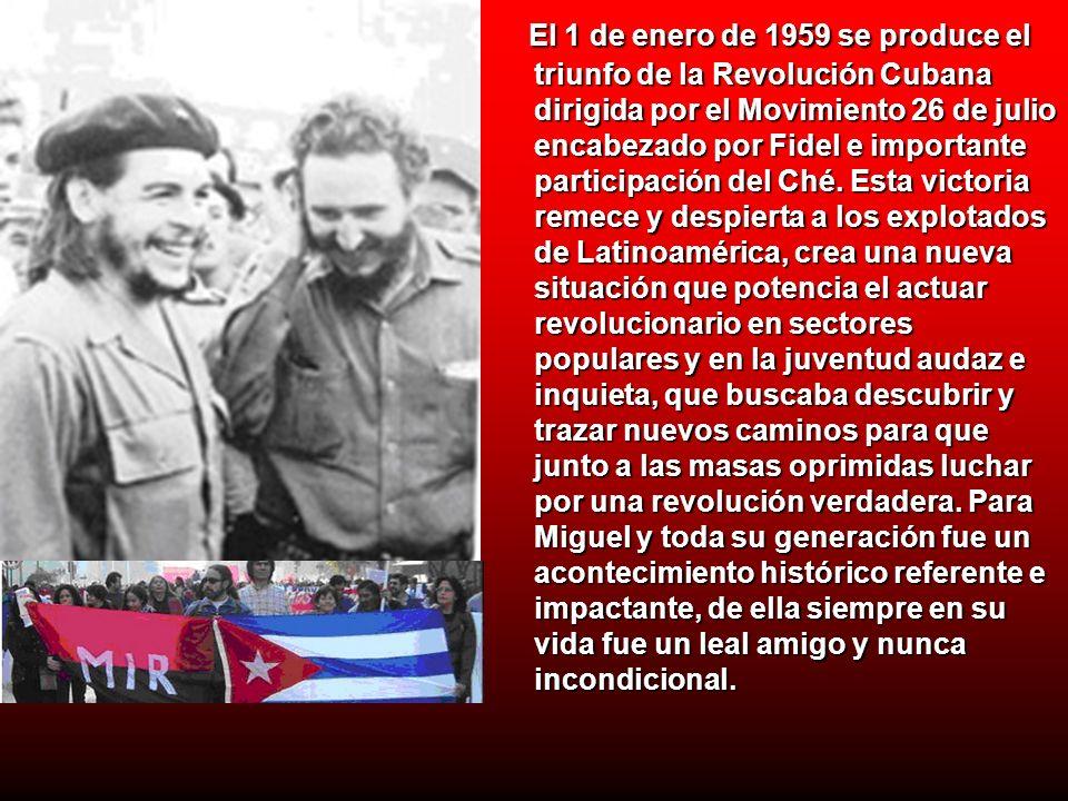 El 1 de enero de 1959 se produce el triunfo de la Revolución Cubana dirigida por el Movimiento 26 de julio encabezado por Fidel e importante participa