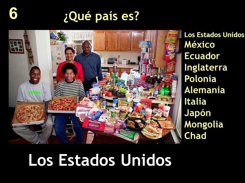 ¿Qué país es? Los Estados Unidos México Ecuador Inglaterra Polonia Alemania Italia Japón Mongolia Chad Los Estados Unidos 6