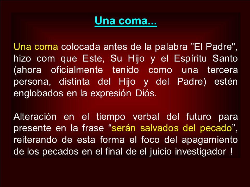 Una coma... Una coma colocada antes de la palabra El Padre