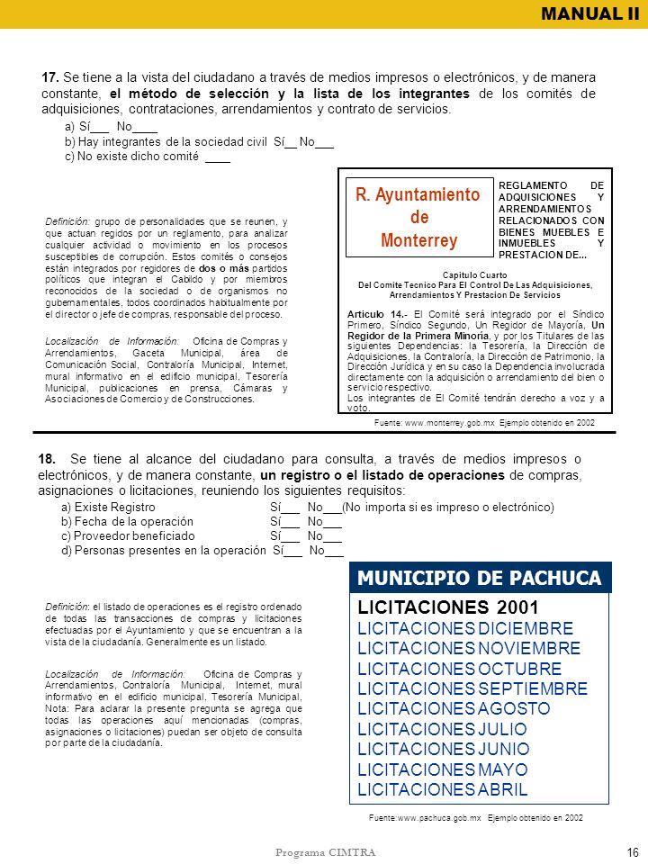 Programa CIMTRA MANUAL II 17. Se tiene a la vista del ciudadano a través de medios impresos o electrónicos, y de manera constante, el método de selecc