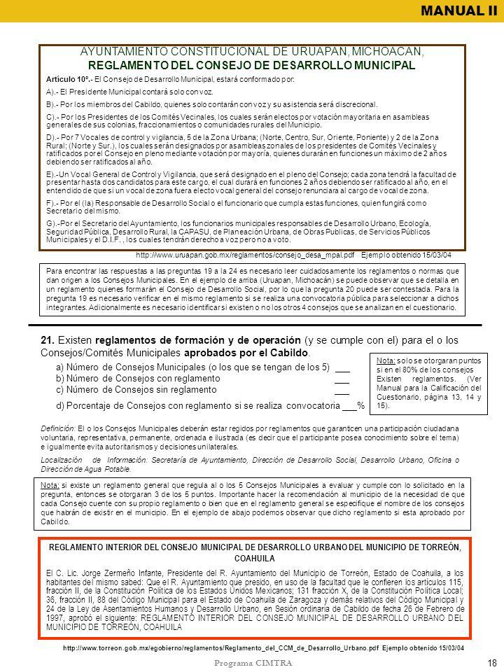 Programa CIMTRA MANUAL II 21. Existen reglamentos de formación y de operación (y se cumple con el) para el o los Consejos/Comités Municipales aprobado