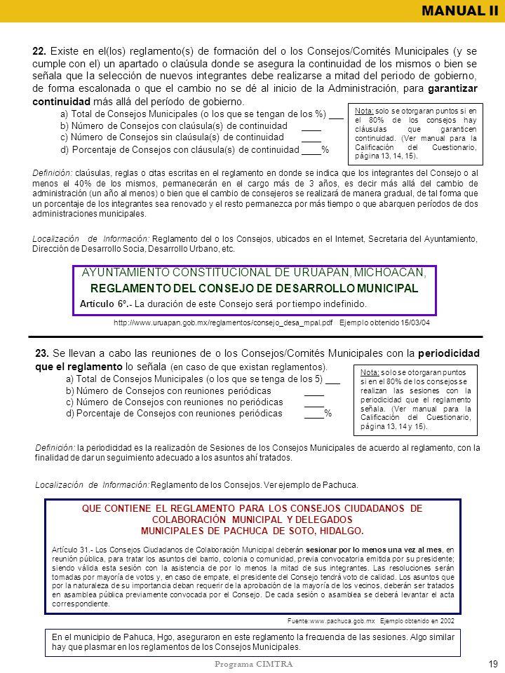 Programa CIMTRA MANUAL II 23. Se llevan a cabo las reuniones de o los Consejos/Comités Municipales con la periodicidad que el reglamento lo señala (en