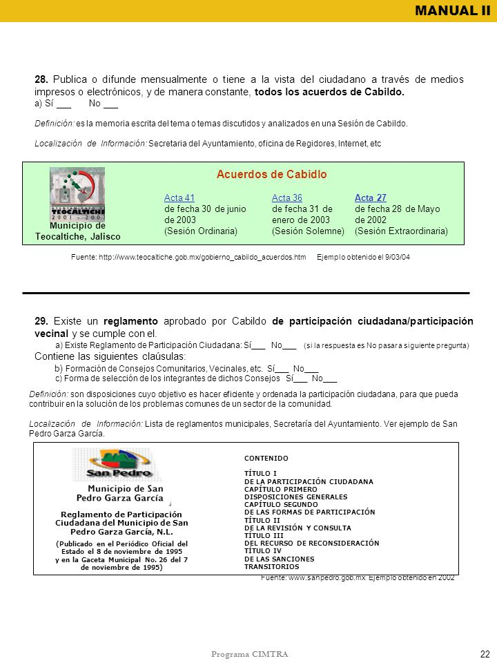 Programa CIMTRA MANUAL II 28. Publica o difunde mensualmente o tiene a la vista del ciudadano a través de medios impresos o electrónicos, y de manera