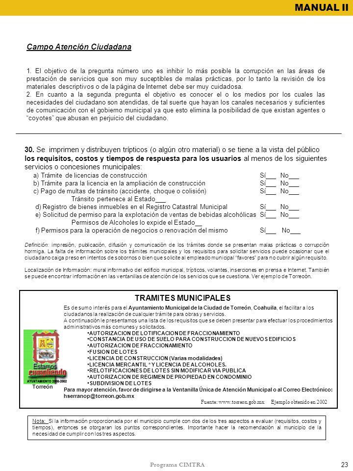Programa CIMTRA MANUAL II 30. Se imprimen y distribuyen trípticos (o algún otro material) o se tiene a la vista del público los requisitos, costos y t