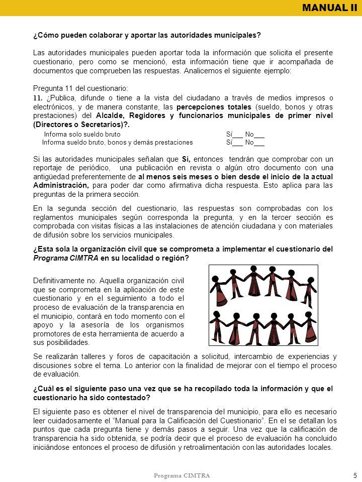 Programa CIMTRA MANUAL II ¿Esta sola la organización civil que se comprometa a implementar el cuestionario del Programa CIMTRA en su localidad o regió