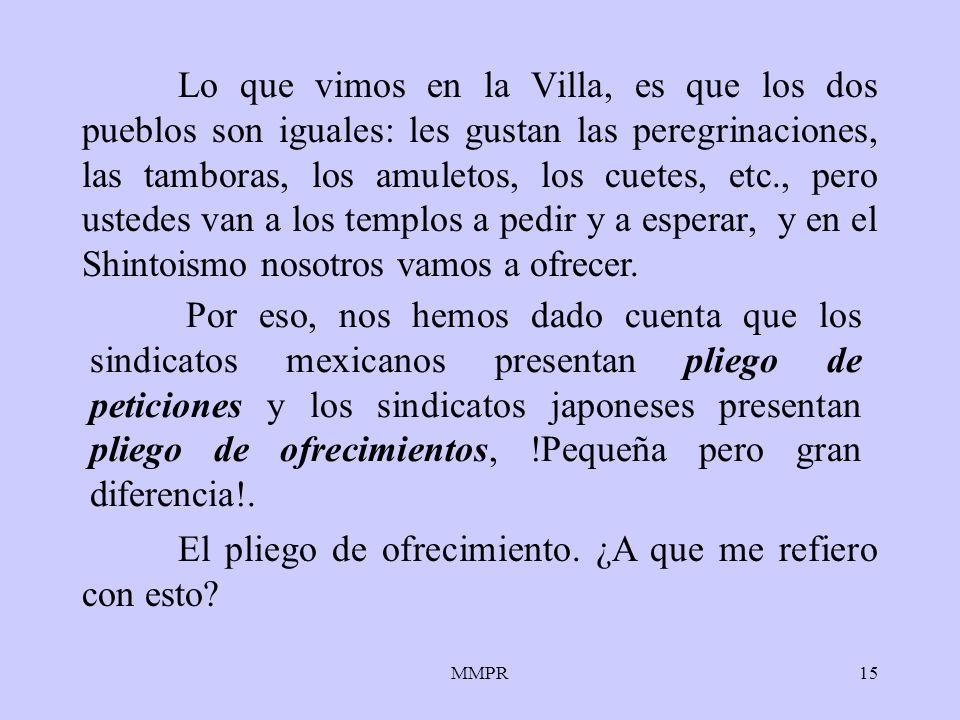 MMPR15 Lo que vimos en la Villa, es que los dos pueblos son iguales: les gustan las peregrinaciones, las tamboras, los amuletos, los cuetes, etc., per