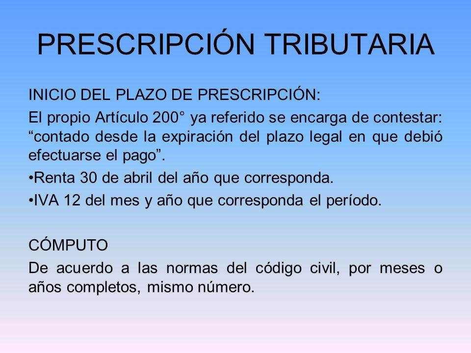 PRESCRIPCIÓN TRIBUTARIA INICIO DEL PLAZO DE PRESCRIPCIÓN: El propio Artículo 200° ya referido se encarga de contestar: contado desde la expiración del
