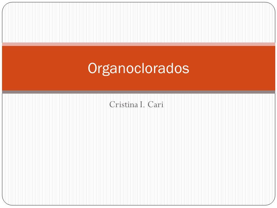 Cristina I. Cari Organoclorados