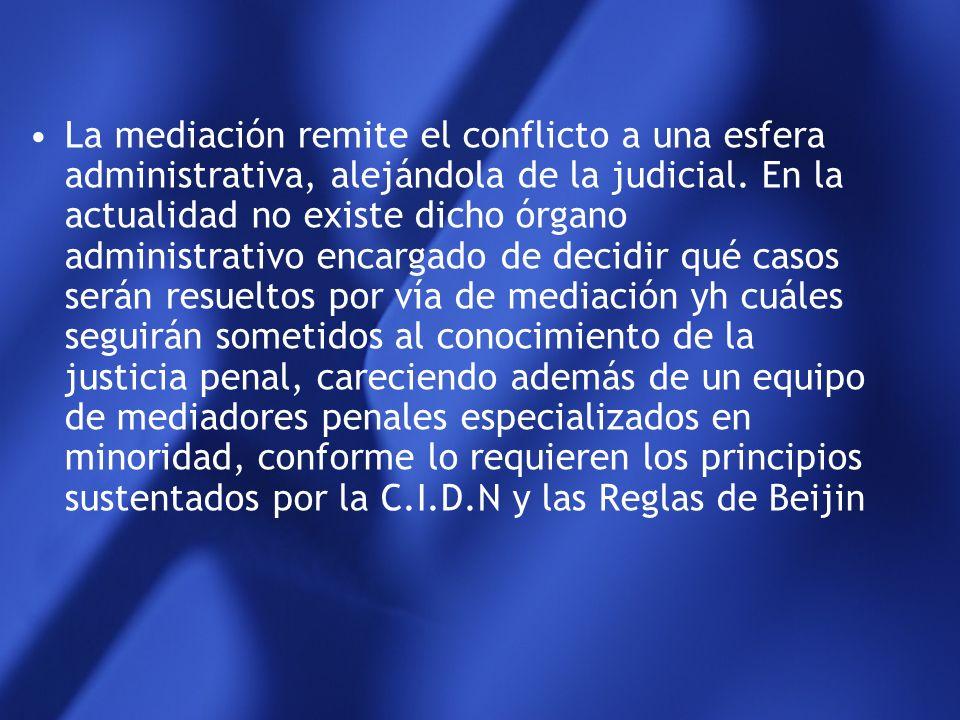 Defensor de los derechos de las niñas, niños y adolescentes. Art. 55. FUNCIONES. l) Intervenir en la instancia de asesoramiento de mediación o concili