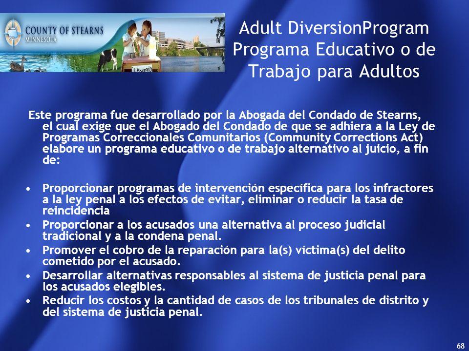 67 MODELO EDUCATIVO En este modelo La Justicia Penal no debe intervenir respecto de los menores, - Se buscan soluciones extrajudiciales, estos constit