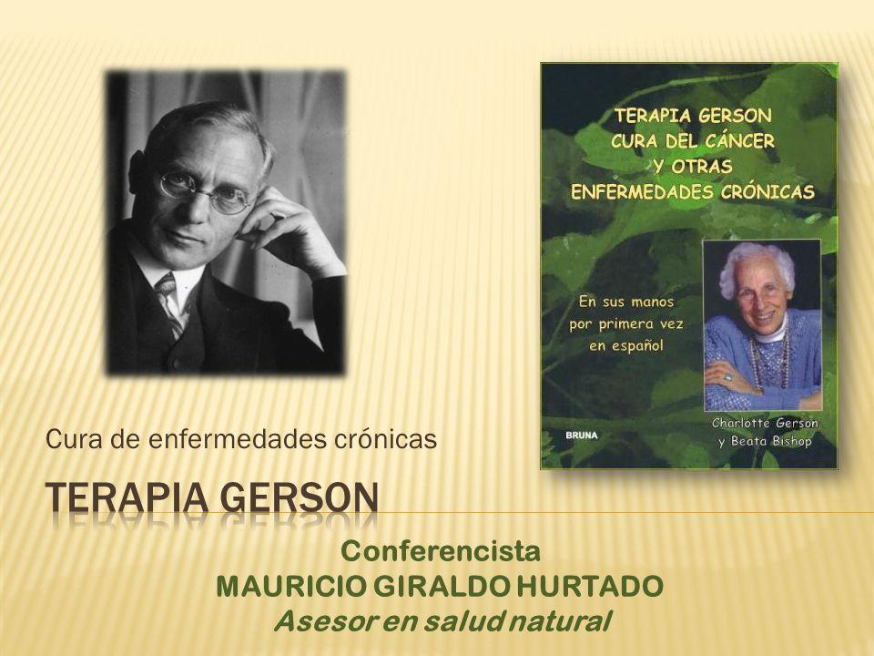 Cura de enfermedades crónicas Conferencista MAURICIO GIRALDO HURTADO Asesor en salud natural