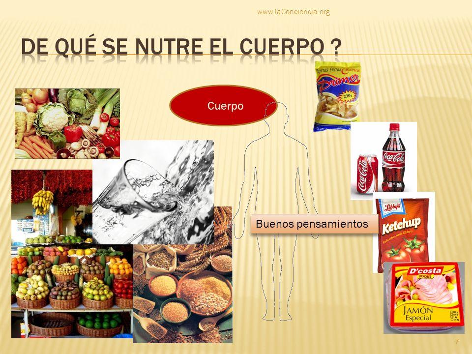 Cuerpo Buenos pensamientos www.laConciencia.org 7