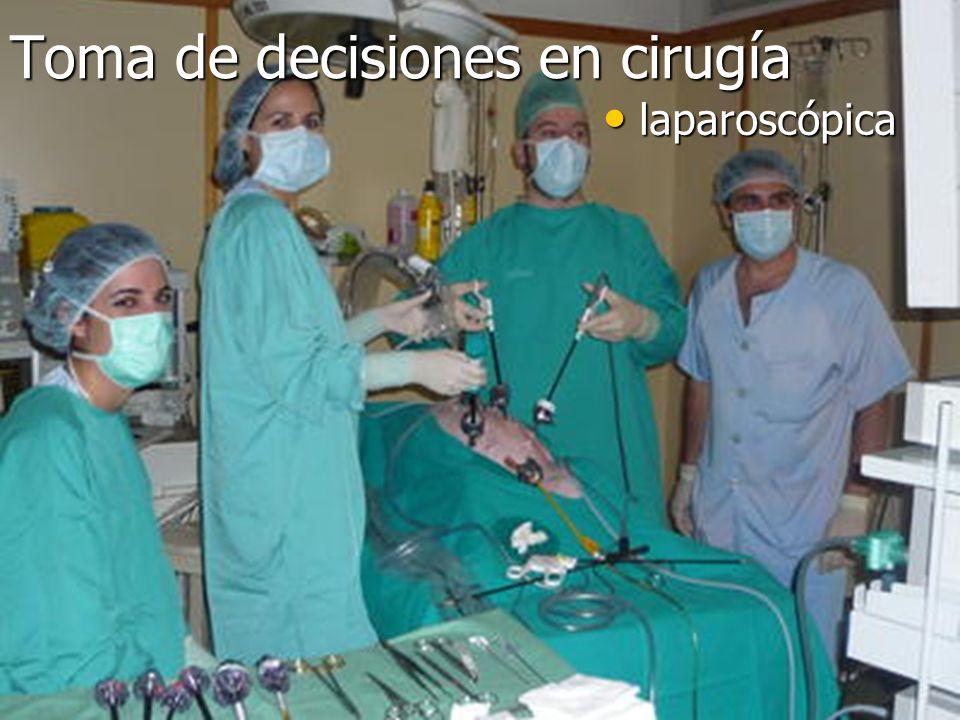 Toma de decisiones en cirugía laparoscópica laparoscópica