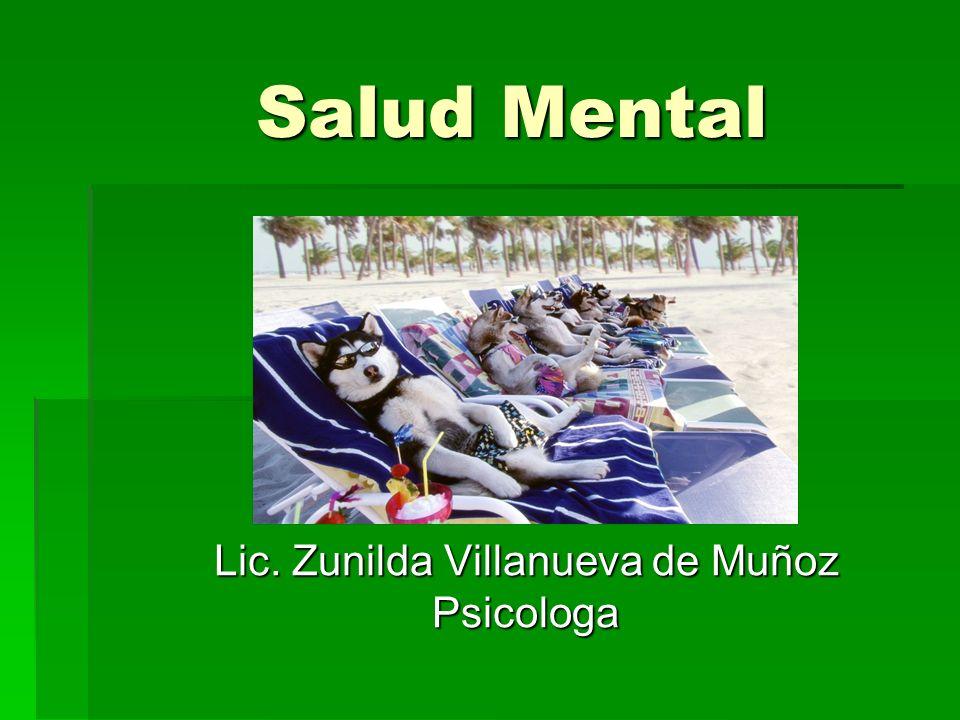 Salud Mental Lic. Zunilda Villanueva de Muñoz Psicologa