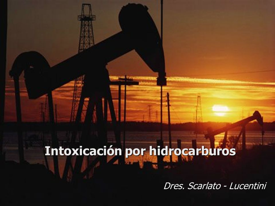 Intoxicación por hidrocarburos Dres. Scarlato - Lucentini