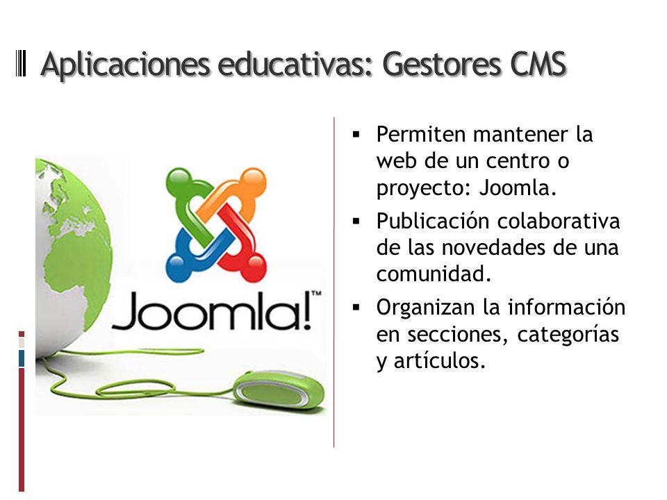 Aplicaciones educativas: Gestores CMS Permiten mantener la web de un centro o proyecto: Joomla.