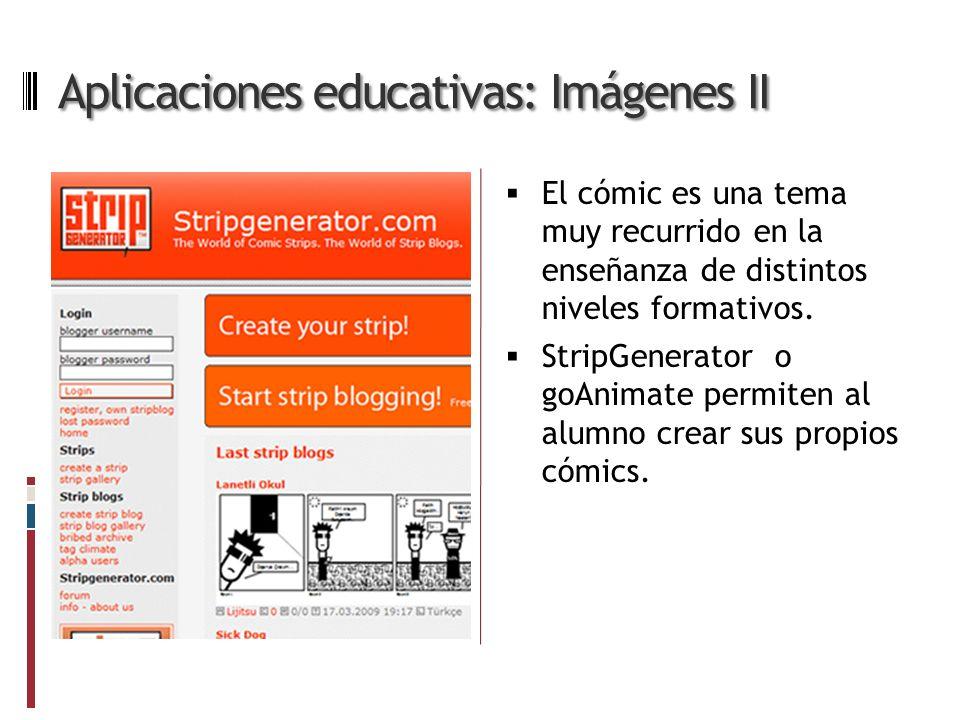 Aplicaciones educativas: Imágenes II El cómic es una tema muy recurrido en la enseñanza de distintos niveles formativos.