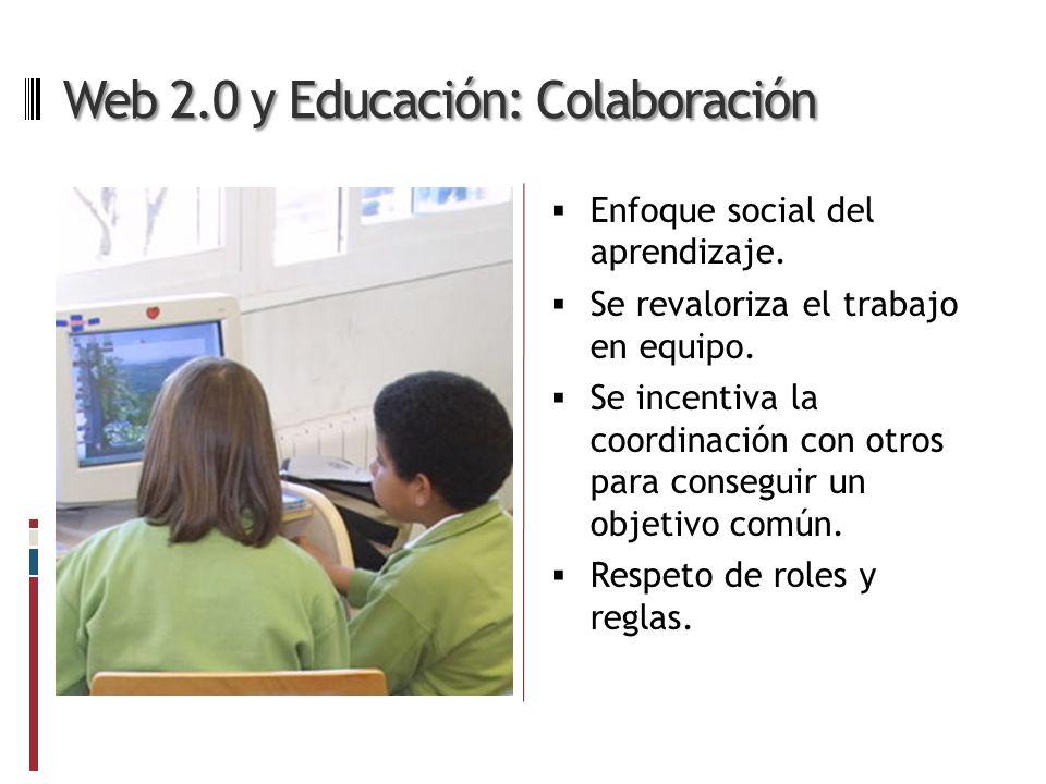 Web 2.0 y Educación: Colaboración Enfoque social del aprendizaje.