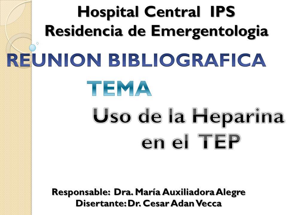Responsable: Dra. María Auxiliadora Alegre Disertante: Dr.
