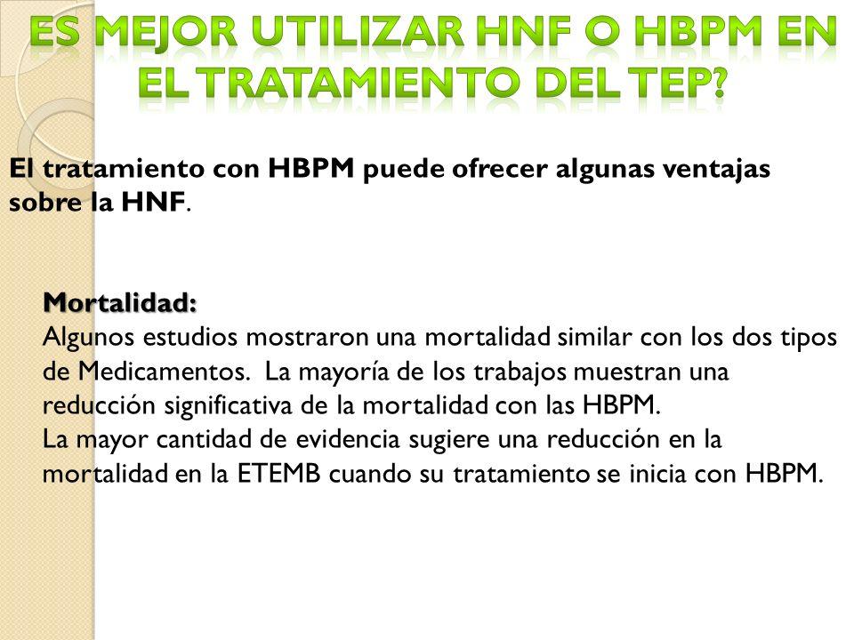 El tratamiento con HBPM puede ofrecer algunas ventajas sobre la HNF.